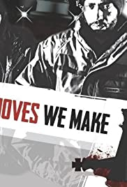 Moves We Make Poster