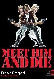 Meet Him and Die Poster