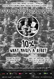 10%: What Makes a Hero? Poster
