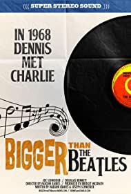 Bigger Than the Beatles (2017)
