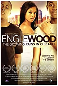 Primary photo for Englewood: The Growing Pains in Chicago