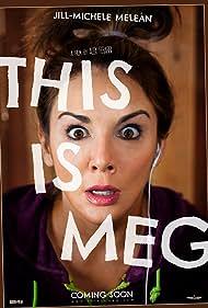 Jill-Michele Melean and Alex Ferrari in This Is Meg (2017)