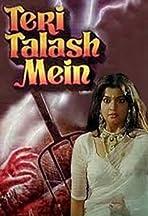 Teri Talash Mein