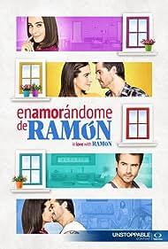 Enamorándome de Ramón (2017)