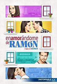 Enamorándome de Ramón Poster