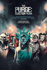 The Purge 3 Election Yearคืนอำมหิต: ปีเลือกตั้งโหด