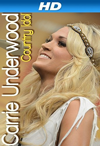 Carrie Underwood: Country Idol on FREECABLE TV
