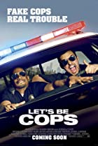 Let's Be Cops (2014) Poster