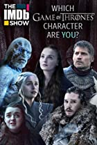 """S3.E21 - """"The IMDb Show"""" On Location: Which """"Game of Thrones"""" Character Are You?"""