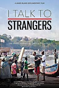 I Talk to Strangers