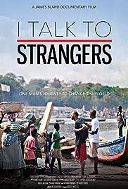 I Talk to Strangers Poster
