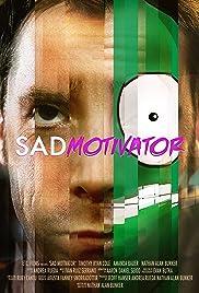 Sad Motivator Poster