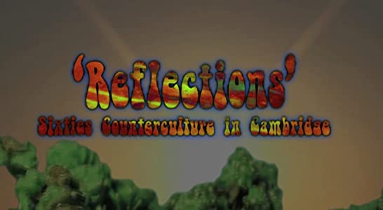 New movies hollywood free download Reflections: Sixties Counterculture in Cambridge by [WEBRip]