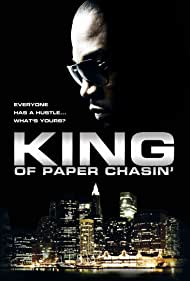 King of Paper Chasin' (2011)