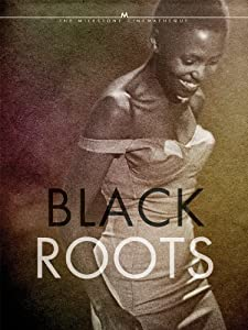 Watch dvd movies computer Black Roots by Lionel Rogosin [2160p]