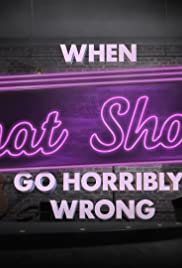 When Chat Shows Go Horribly Wrong Poster
