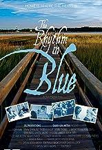 The Rhythm in Blue