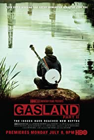 Gasland Part II (2013)