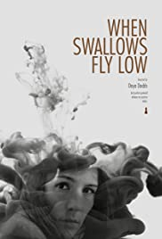 When Swallows Fly Low Poster