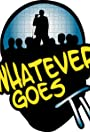 Whatever Goes TV