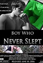 Boy Who Never Slept