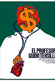 Il Prof. Dott. Guido Tersilli primario della Clinica Villa Celeste convenzionata con le mutue(1969) Poster - Movie Forum, Cast, Reviews