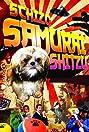 Schizo Samurai Shitzu