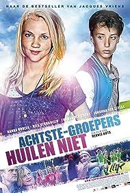 Achtste-groepers huilen niet (2012) Poster - Movie Forum, Cast, Reviews