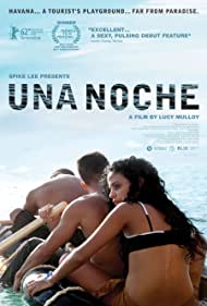Una noche (2013) Poster - Movie Forum, Cast, Reviews