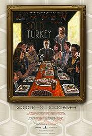 Cold Turkey(2013) Poster - Movie Forum, Cast, Reviews