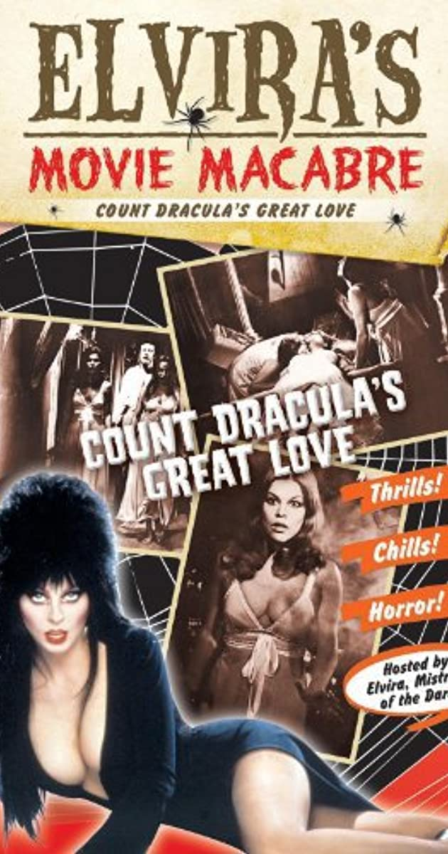 Elvira s Movie Macbare Count Dracula s Great Love Details