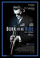 Born to be Blue – Lektor – 2015