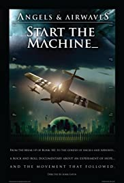 Angels & Airwaves: Start the Machine (2008) Poster - Movie Forum, Cast, Reviews