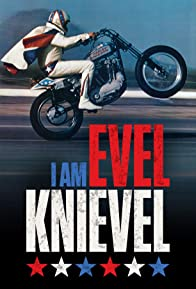 Primary photo for I Am Evel Knievel