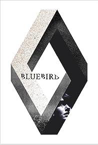 Primary photo for Bluebird