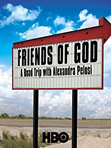 Pirates 2 watch online full movie Friends of God: A Road Trip with Alexandra Pelosi by Alexandra Pelosi [QuadHD]