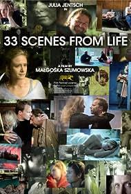 33 sceny z zycia (2008) Poster - Movie Forum, Cast, Reviews