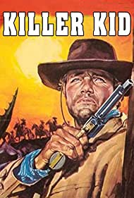 Killer Kid (1967) Poster - Movie Forum, Cast, Reviews
