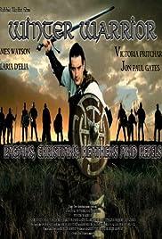 The Winter Warrior(2003) Poster - Movie Forum, Cast, Reviews