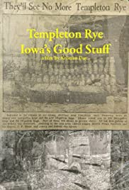 Templeton Rye: Iowa's Good Stuff Poster