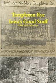 Primary photo for Templeton Rye: Iowa's Good Stuff