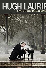 Hugh Laurie: Live On The Queen Mary (2013) film en francais gratuit
