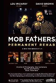 ##SITE## DOWNLOAD Mob Fathers: Permanent Rehab (2016) ONLINE PUTLOCKER FREE