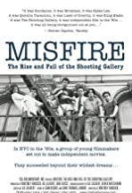 Misfire: The Rise and Fall of the Shooting Gallery
