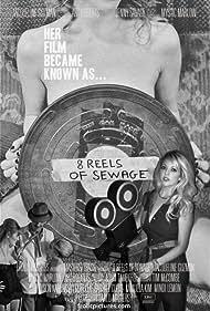 Mariella Jacqueline in 8 Reels of Sewage (2012)