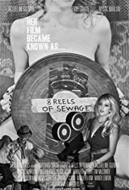 8 Reels of Sewage Poster