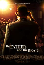 The Father and the Bear (2016) Poster - Movie Forum, Cast, Reviews