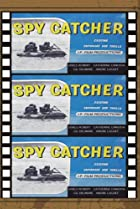 The Spy Catcher