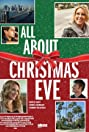 All About Christmas Eve (2012) Poster