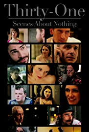 Thirty-One Scenes About Nothing Poster